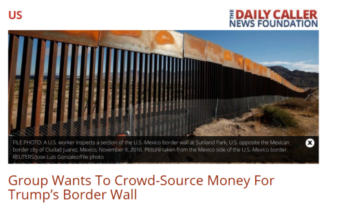 Group Wants To Crowd Fund Trump s Border Wall   The Daily Caller