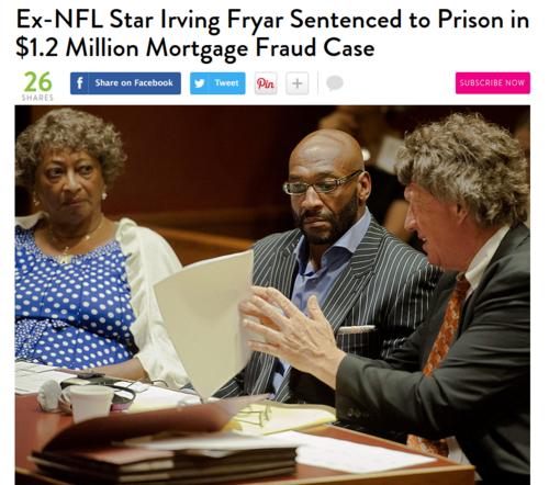 Ex NFL Star Irving Fryar Sentenced to Prison in Home Loan Fraud   People.com