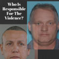 Who Is Responsible For The Violence_