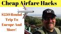$250 Round Trip To Europe!