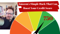 Amazon's Simple Hack That Can Boost Your Credit Score