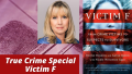 True Crime Special - Victim F (1)