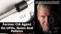 Former CIA Agent On UFOs  News And Politics